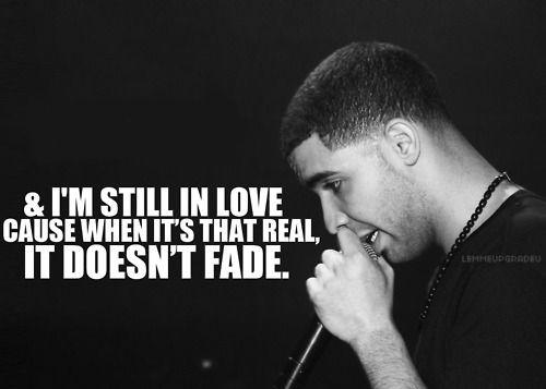 Best Drake Quotes On Pinterest Rihanna Take Care Drake