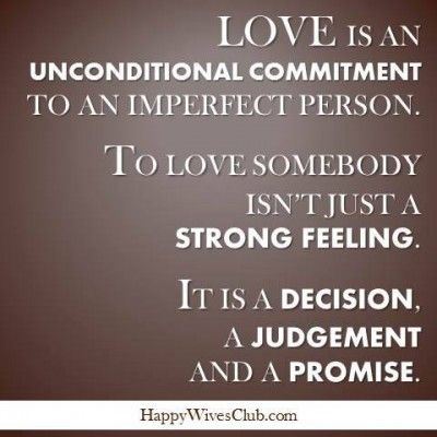 Love Is An Unconditional Commitment