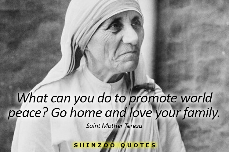 Love Your Family Saint Mother Teresa Quotes