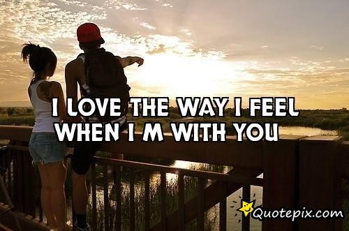 Love Quotes When I Am With You Hover Me