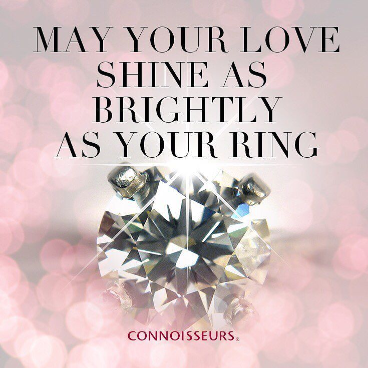 May Your Love Shine As Brightly As Your Ring Jewelryquote Quote Cleanjewelry