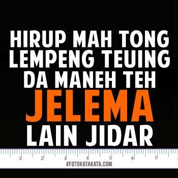 Kata Kata Lucu Bahasa Sunda Untuk Dp Bbm Kata Kata Tags Fotokatakatalucusunda