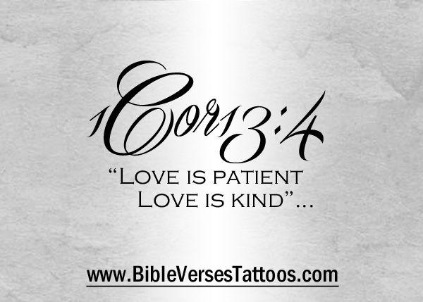 Short Verse Tattoo Idea Love Is Patient Www