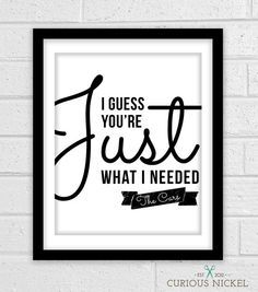 The Cars Just What I Needed Lyrics Cl Ic Rock Typography Quote Print