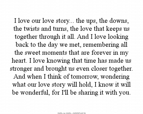 I Love Our Love Story The Ups The Downs The Twists