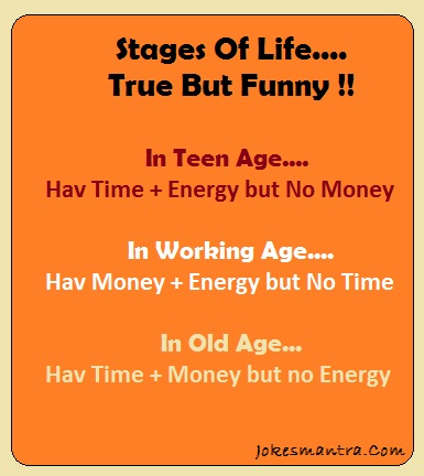 Funny Quotes About Life Funny But True Parts Of Life That Describes Every Phase Of