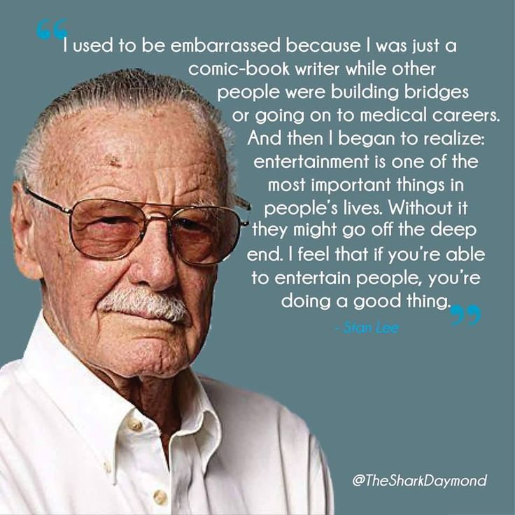 Lets Show Stan Lee Some Love Quotes Saltlakecomiccon