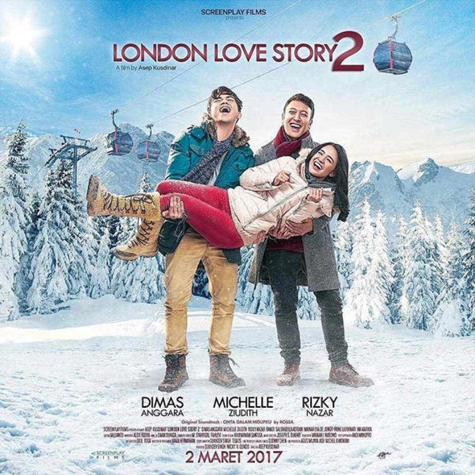 Pelajaran Cinta Bikin Baper Dari London Love Story  Wajib Tonton