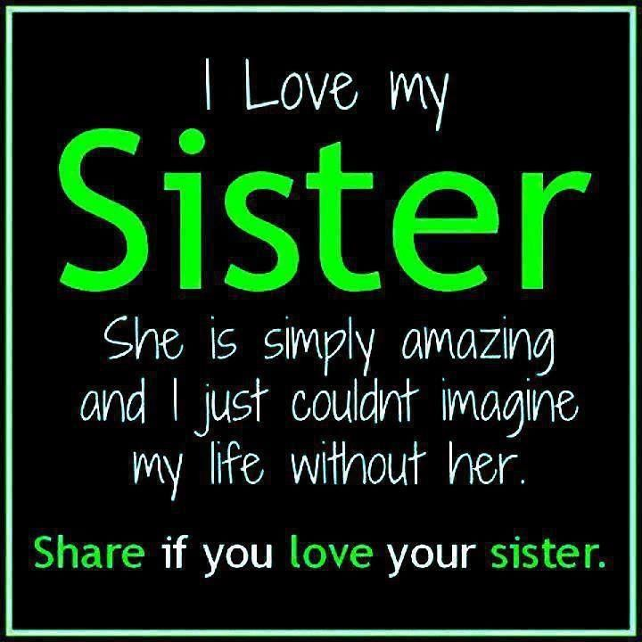 I Love My Sister Awesome Love Quotes Apna Talks