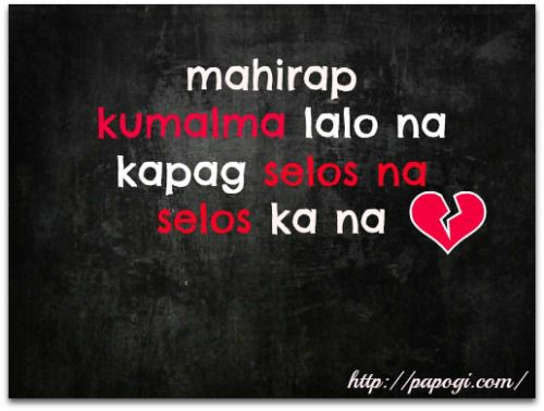Papogi A Collections Of Tagalog Love Quotes Online Sad Tagalog Quotes