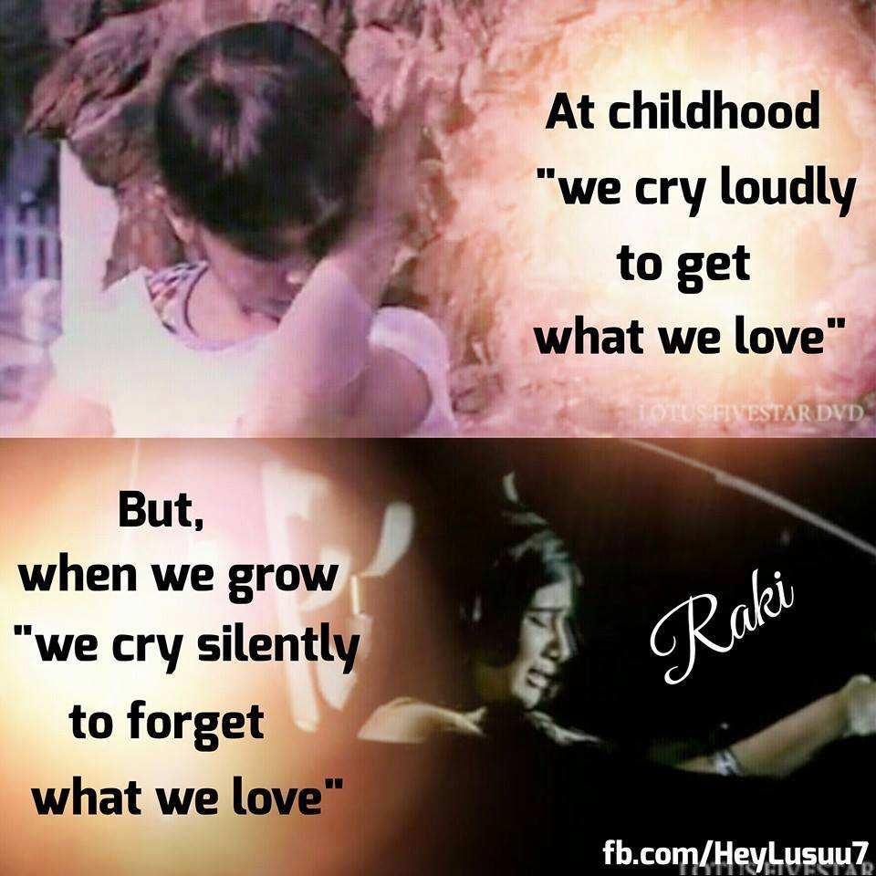At Childhood We Cry Loudly To Get What We Love