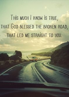 Sure Did Bless That Torn Broken Road That Both Of Us Went Down And  C B Good Song Lyricsfirst Dance Lyricslove Song Lyrics Quotessong