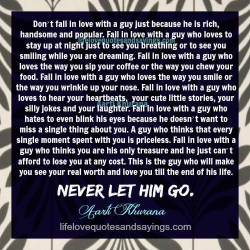 Never Let Him Go If He Loves You Love Quotes And Sayings