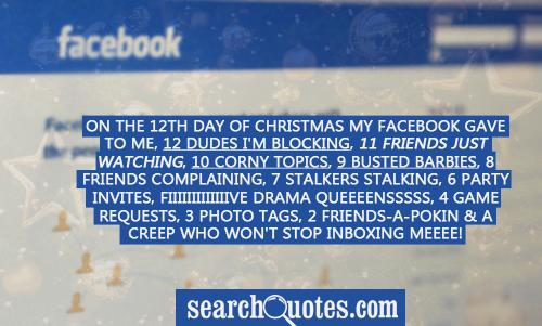 On The Th Day Of Christmas My Facebook Gave To Me Dudes I