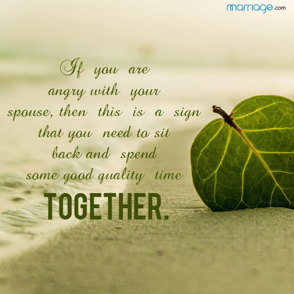 If You Are Angry With Your Spouse Then This Is A Sign That You Need