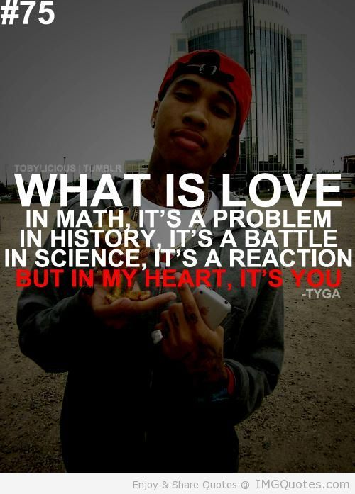 Future Rapper Quotes Tumblr Rap Quotes About Love Tyga Quote