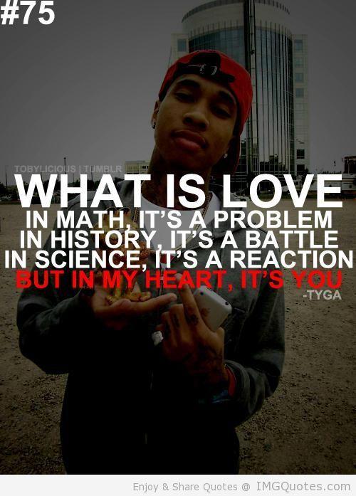Future Rapper Quotes Tumblr Rap Quotes About Love Tyga Quote