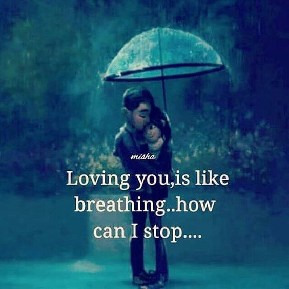 Quotes And Inspiration About Love Quotation Image As The Quote Says Description Love Loving You Is Like Breathing I Cant Stop Now Love Love Quotes