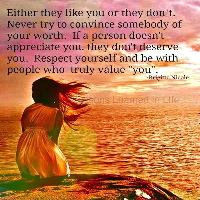 Never Try To Convince Somebody Of Your Worth Sad And Love Picture