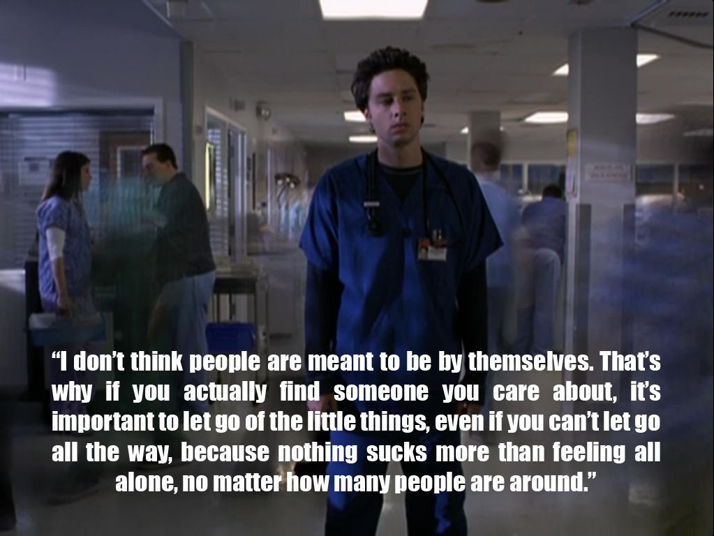 Scrubs Quotes About Life Google Search