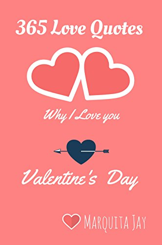 Love Quotes Why I Love You Valentines Day Stories Inspirational Love Quotes Book