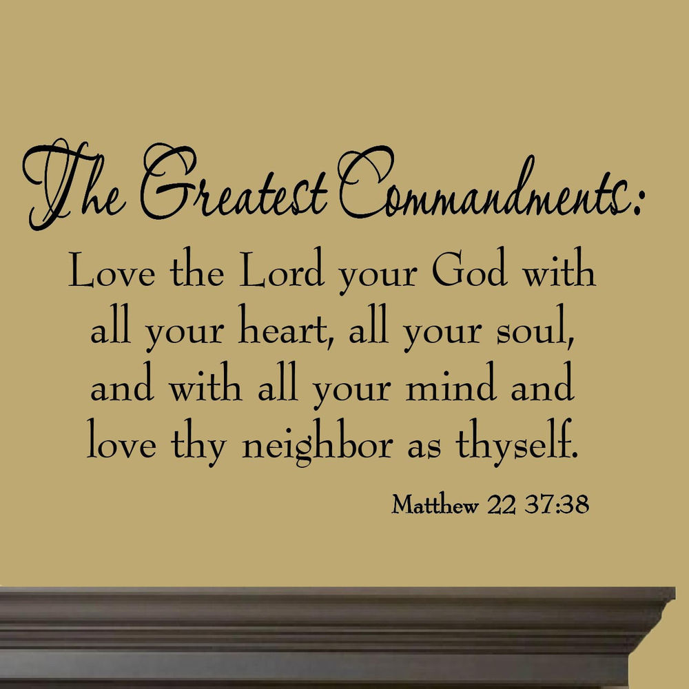The Greatest Commandments Love Thy Neighbor Vinyl Wall Quotes Bible Decal Prayer Miceandmugs Contemporary