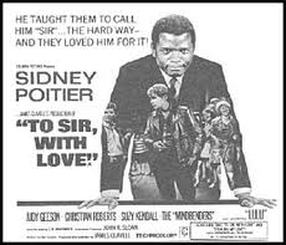 To Sir With Love Is Mainly Remembered Today Because Of The  Version Starring Sidney Poitier Which Updatedithwaites Particular And Surprising