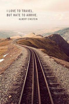 476229b2d53b2e84691e2064e34f0250 Travel By Train Travel Quotes