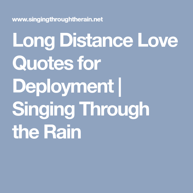 Relationships  C B Long Distance Love Quotes For Deployment