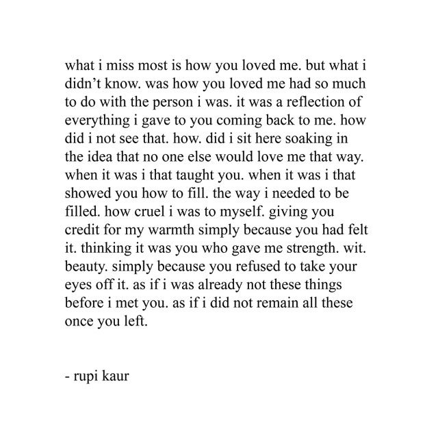 As If I Did Not Remain Hose Things After You Left Rupi Kaur