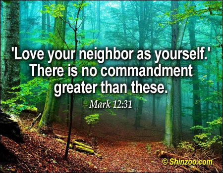 Love Your Neighbor Quotes Bible