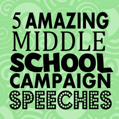 Amazing Middle School Campaign Speeches