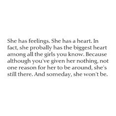 Moving On Quotes And Someday She Wont Be That Would Be The Day You Lost Her Hall Of Quotes