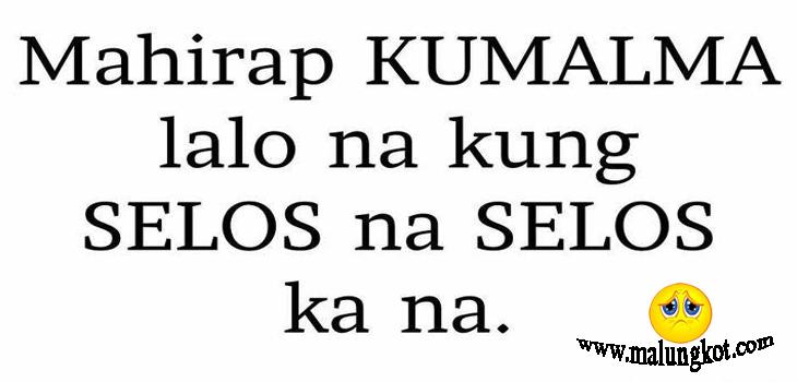 All About Selos Quotes English Tagalog Selos Quotes Malungkot Tagalog Quotes