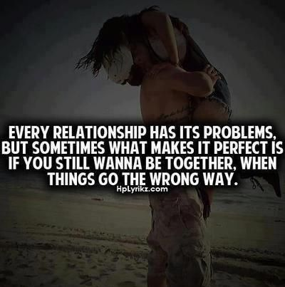 Relationship Problem Quotes Every Relationship Has Its Problems Images With Love Quotes