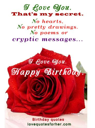 Happy Birthday Quotes And Sayings For Her Is Collection Of Real Love Birthday Quotes And Sayings