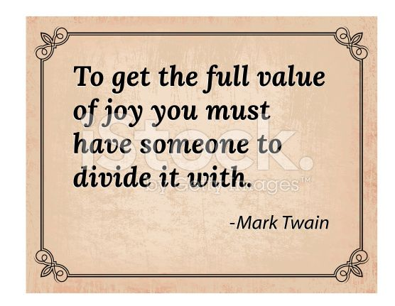 Get The Full Value Of Joy Famous Mark Twain Quote Royalty Free Stock Vector Art