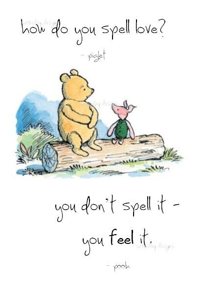 Winnie The Pooh Love Quote Love Isnt Something You Have To Defined To