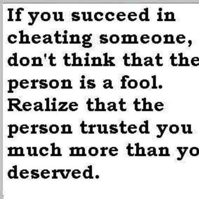 He Cheating On Me Quotes Realize That The Person Trusted You Much More Than You