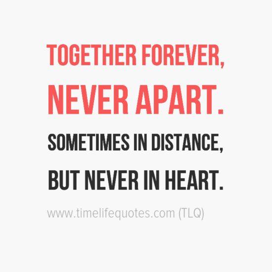 Together Forever Long Distance Relationship Quotes
