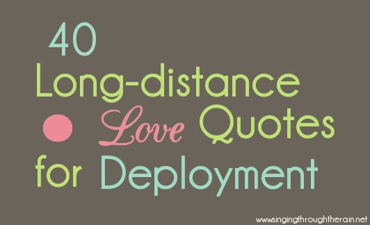 Long Distance Love Quotes For Deployment Long Distance Military And Distance