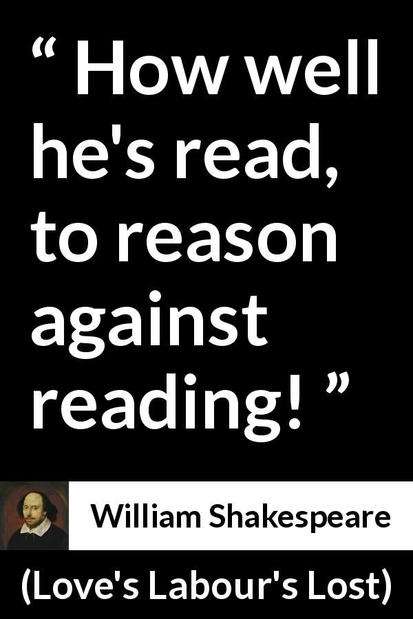 William Shakespeare Quote About Reason From Loves Labours Lost