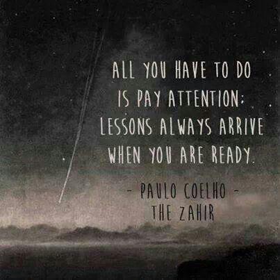 Heres To Everyday Learning Paolo Coelho Quotesyou Areinspirational Quotesmotivationaluplifting Quotespaulo Coelho Bookslife