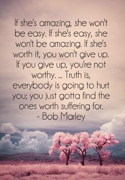 Its Been Along Road To Travel But I Never Stopped Loving Her Now Shes Gone Good Quotes Pinterest Bob Marley Not Giving Up And