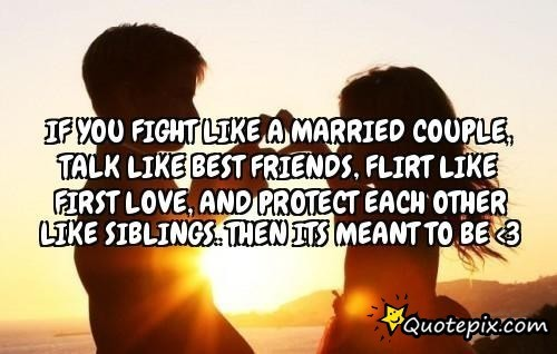 If You Fight Like A Married Couple Talk Like Best