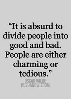 Oscar Wilde Quote Although I Have Found Some People Can Be Quite Charming Then Quite Tedious