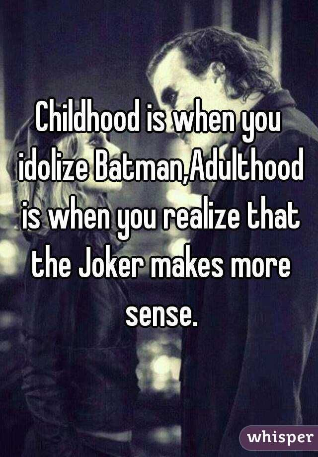 Hood Is When You Realize That The Joker