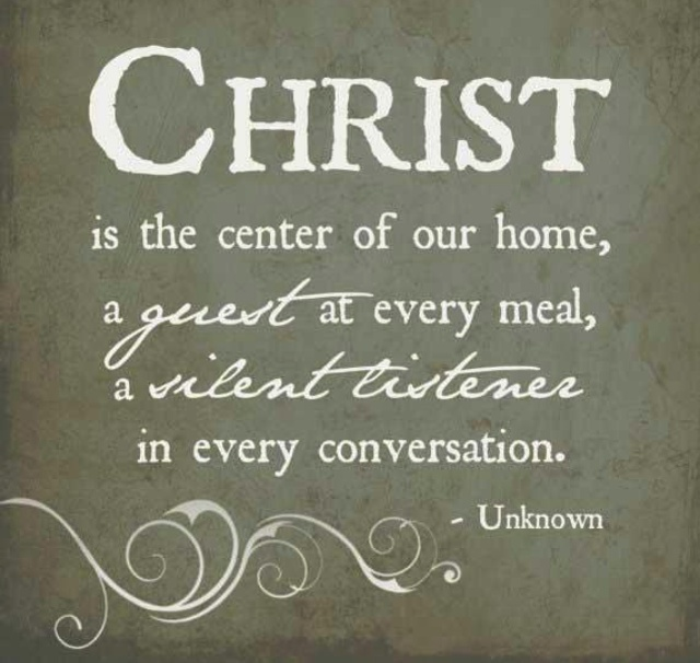 Christ Is The Center My Husband Quotesdining