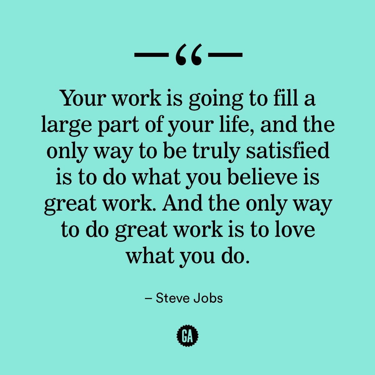 Love What You Do Do Great Work Mondaymotivation Great Job Quoteslove Your