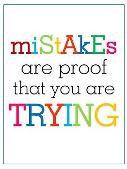 Love This Quote Think Its A Great One To Share With Children That Are Hard On Themselves When They Make Mistakes Recognise Their Effort